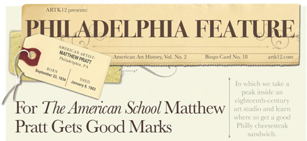 Philadelphia Feature. For The American School Matthew Pratt Gets Good Marks. From American Art History Volume II