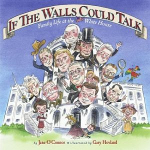 If The Walls Could Talk by Jane O'Connor