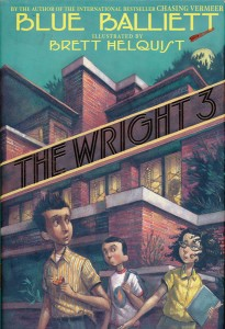 The Wright Three by Blue Balliett