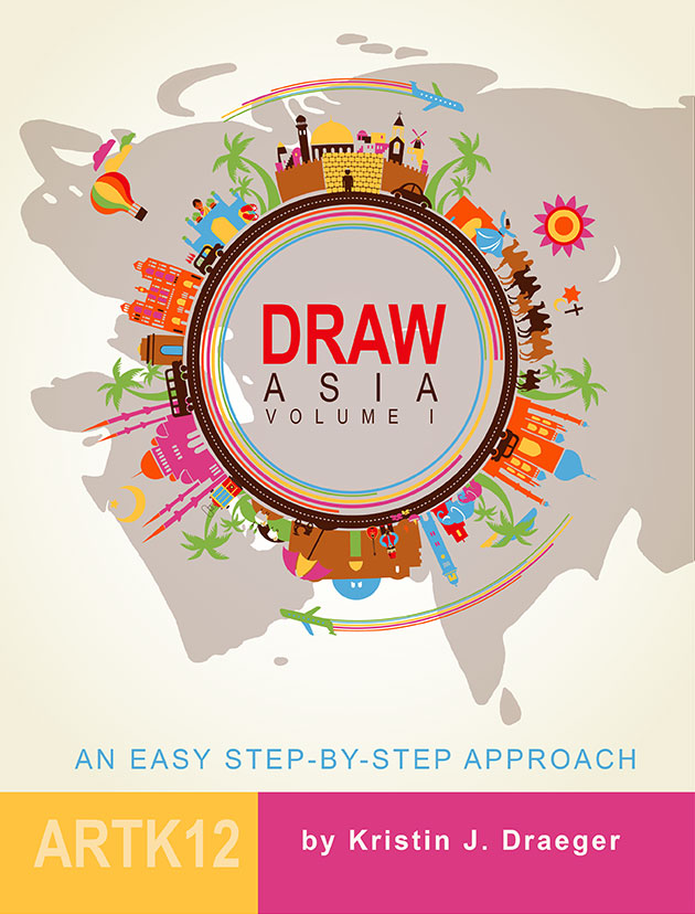 Draw Asia Volume I by Kristin Draeger