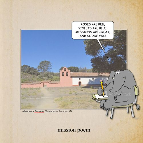 Proof Page from Mission Architecture. The elephant says: Rose are red. Violets are blue. Missions are great and so are you!