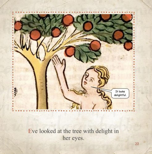 Eve picks fruit from the forbidden tree.
